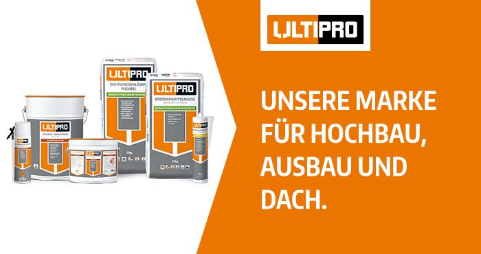 ULTIPRO, unsere Marke für Hochbau, Ausbau und Dach